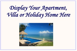 Display Your Apartment, Villa or Holiday Home Here